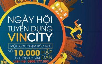 Ngày hội tuyển dụng VinCity với thông điệp Một bước chạm ước mơ mang đến hơn 10.000 cơ hội việc làm trong lĩnh vực bất động sản.