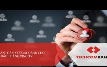 Bảng tính lãi vay mua nhà VinCity từ ngân hàng TechcomBank