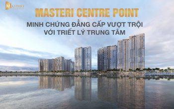 Đánh giá Masteri Centre Point